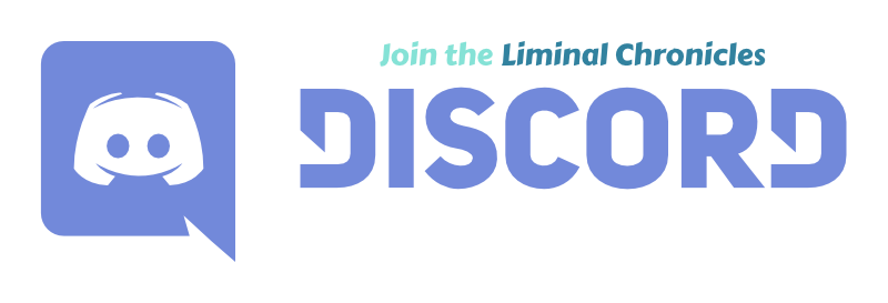 Join the Liminal Chronicles Discord