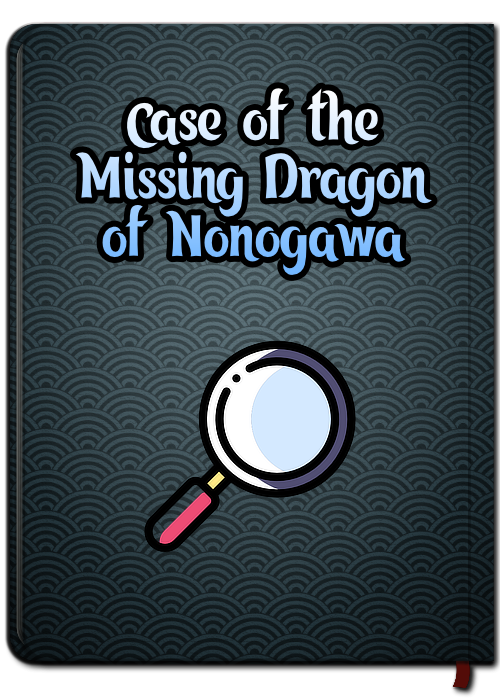 Case of the Missing Dragon of Nonogawa
