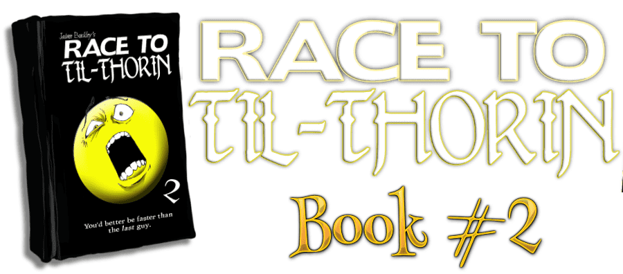 Book 2, Race to Til-Thorin